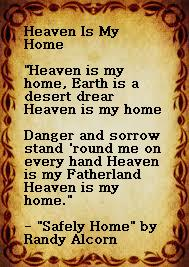 Safely Home by Randy Alcorn quote Heaven is My Home