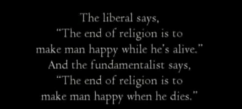 the%20end%20of%20religion%20is%20to%20make%20man%20happy%20when%20he%20dies%20quote